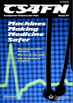 Cover image of cs4fn magazine issue 17 - the CHI+MED special, about making medical devices safer