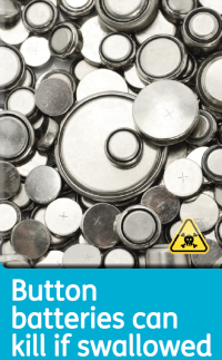 Button batteries can kill if swallowed.png